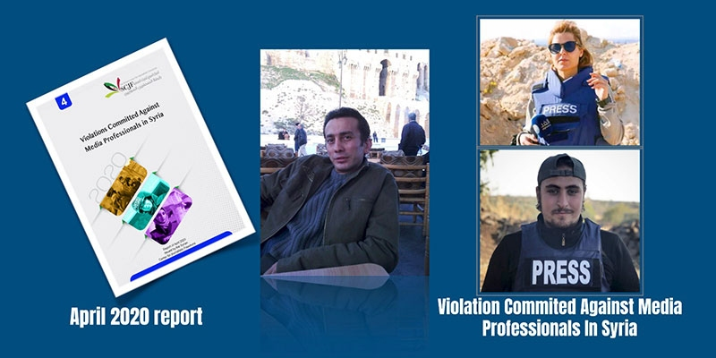 In April 2020: 5 violations were documented, including the killing of a journalist in the prisons of the Syrian regime